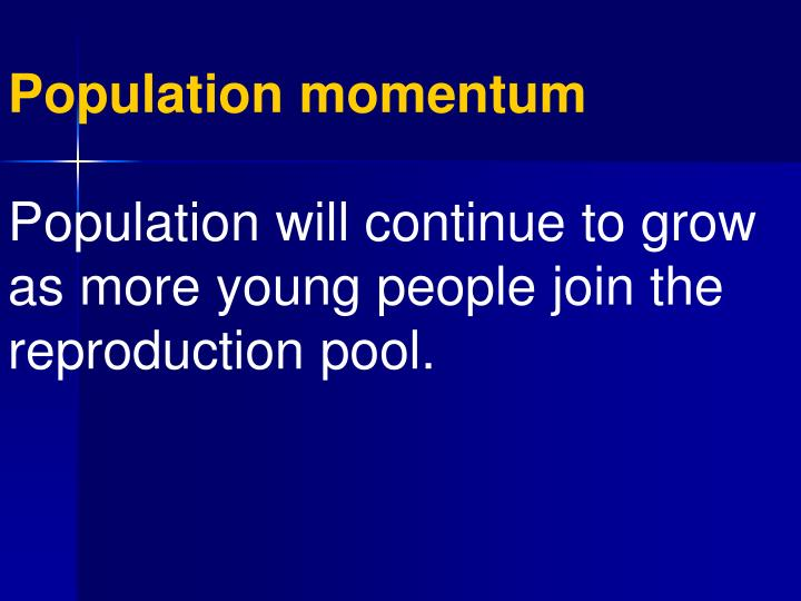 Population momentum