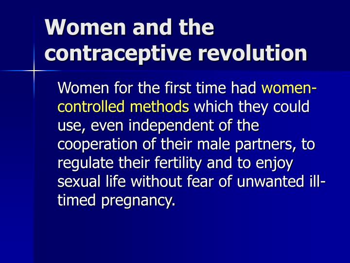 Women and the contraceptive revolution