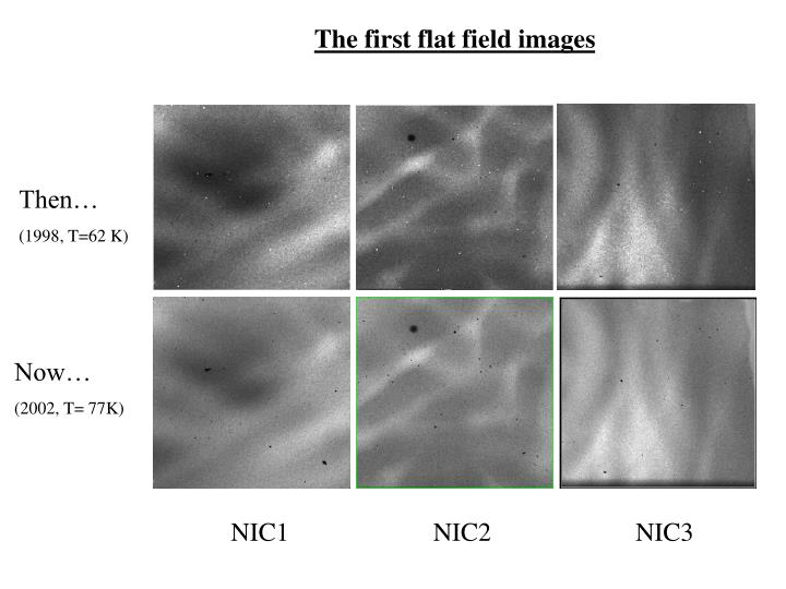 The first flat field images