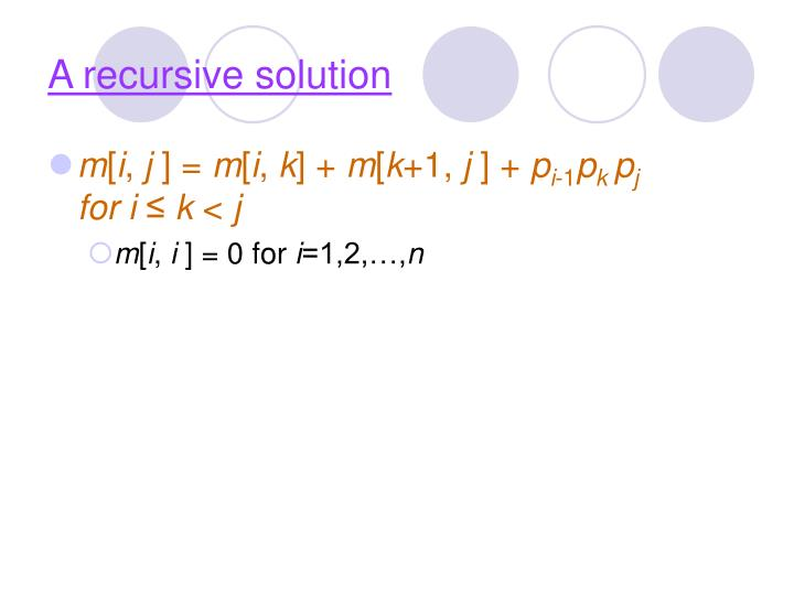 A recursive solution