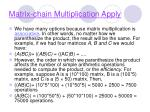 matrix chain multiplication apply