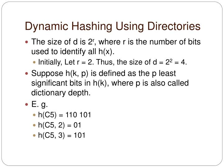 Dynamic Hashing Using Directories