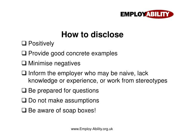 How to disclose