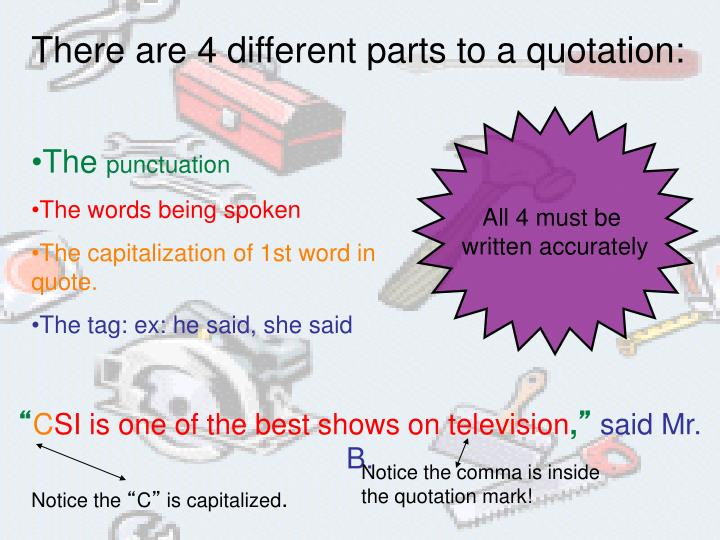 There are 4 different parts to a quotation: