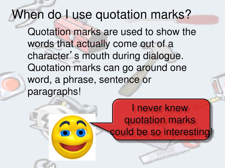 When do I use quotation marks?