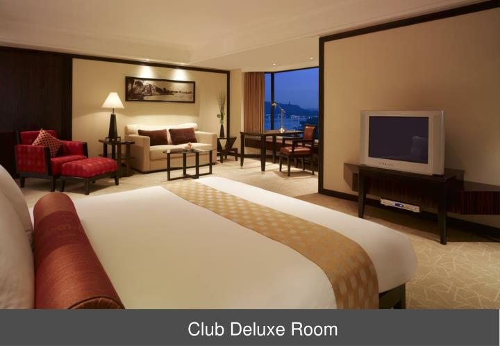 Club Deluxe Room
