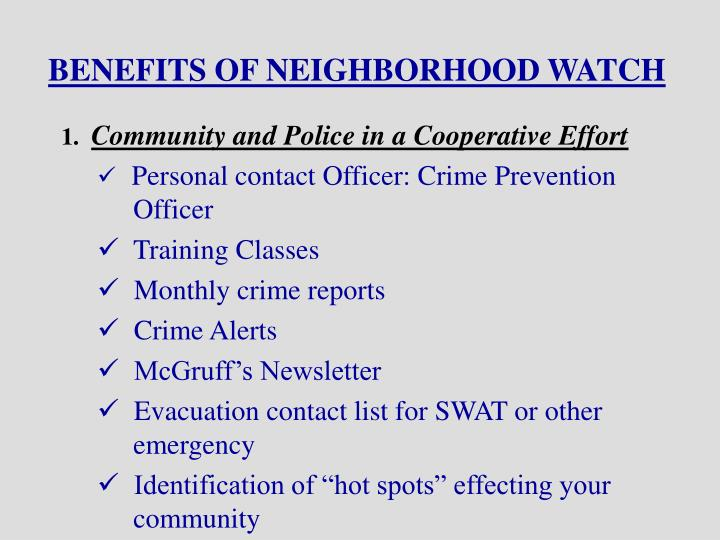 BENEFITS OF NEIGHBORHOOD WATCH