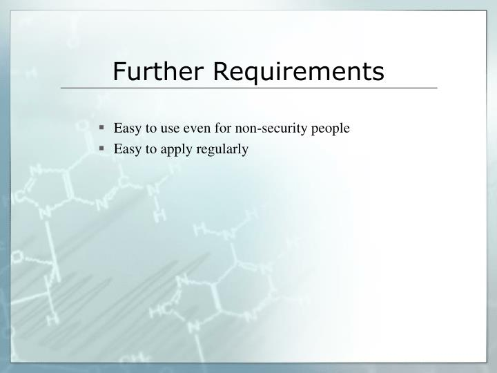 Further Requirements
