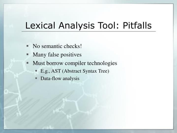 Lexical Analysis Tool: Pitfalls