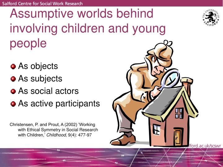 Assumptive worlds behind involving children and young people