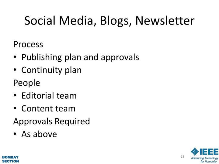Social Media, Blogs, Newsletter