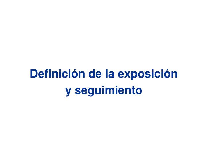 Definición de la exposición