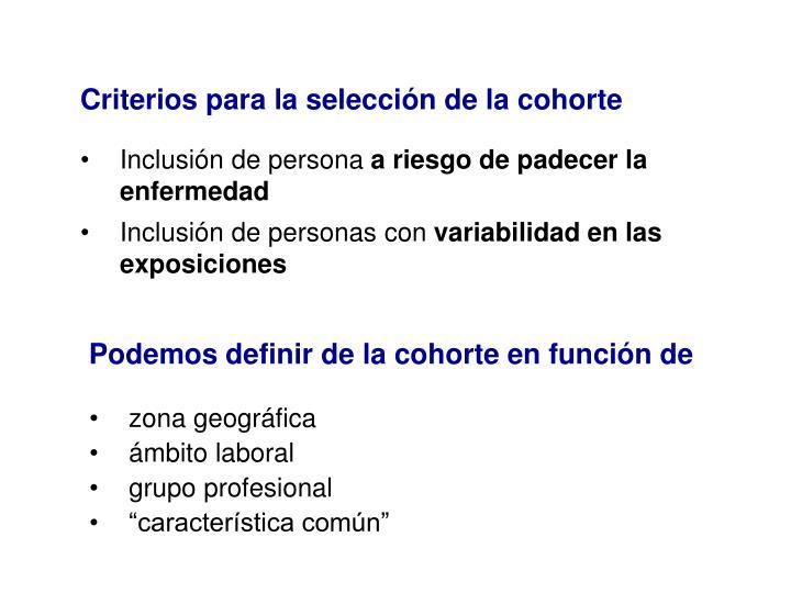 Criterios para la selección de la cohorte