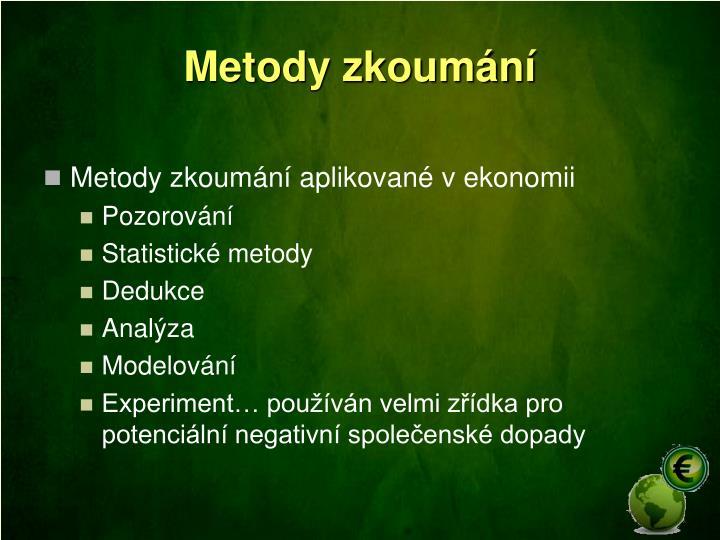 Metody zkoumání