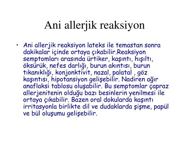 Ani allerjik reaksiyon