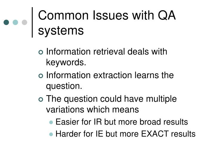 Common Issues with QA systems