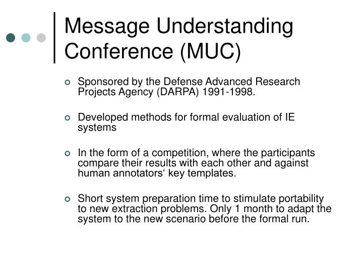 Message Understanding Conference (MUC)