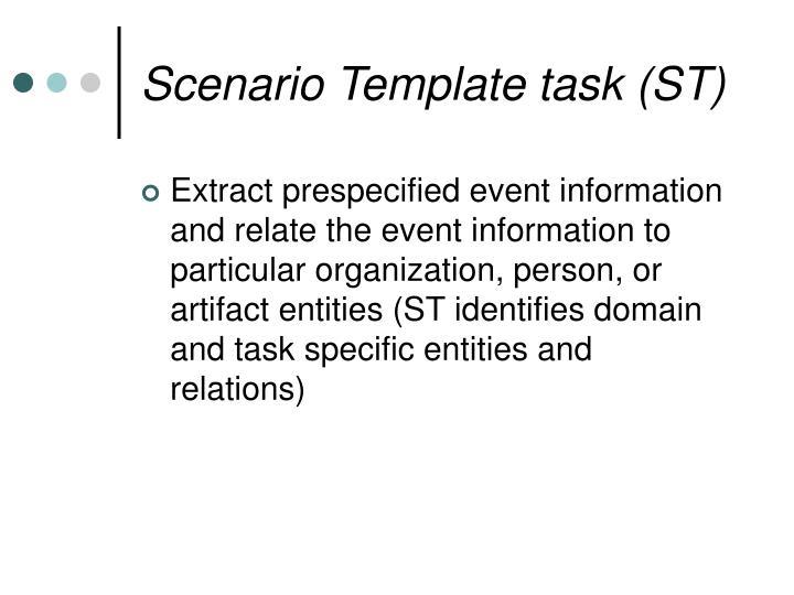 Scenario Template task (ST)