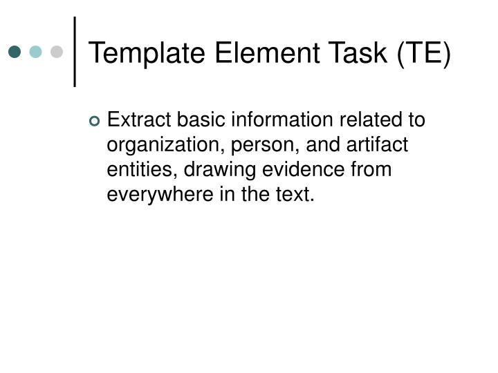 Template Element Task (TE)
