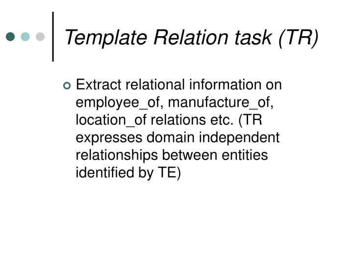Template Relation task (TR)