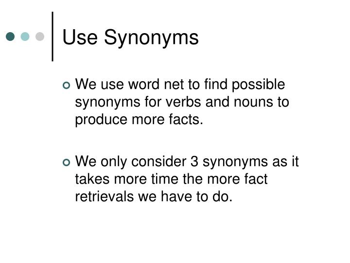 Use Synonyms