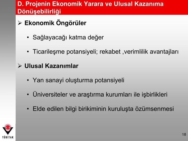 D. Projenin Ekonomik Yarara