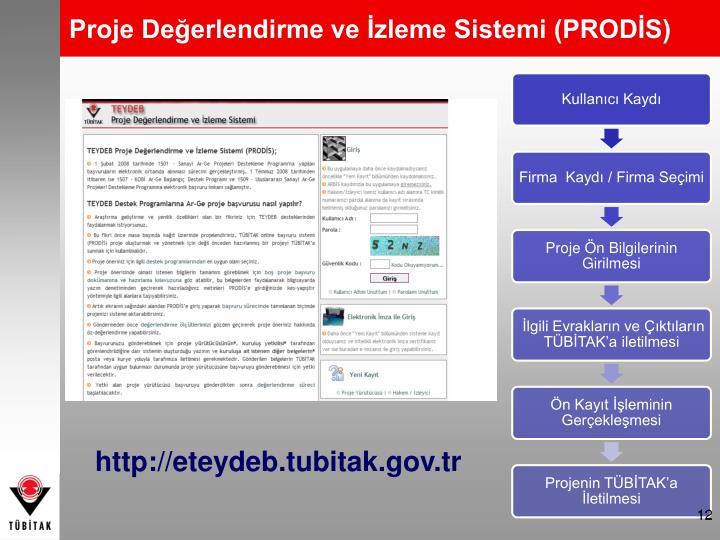 Proje Değerlendirme ve İzleme Sistemi (PRODİS)