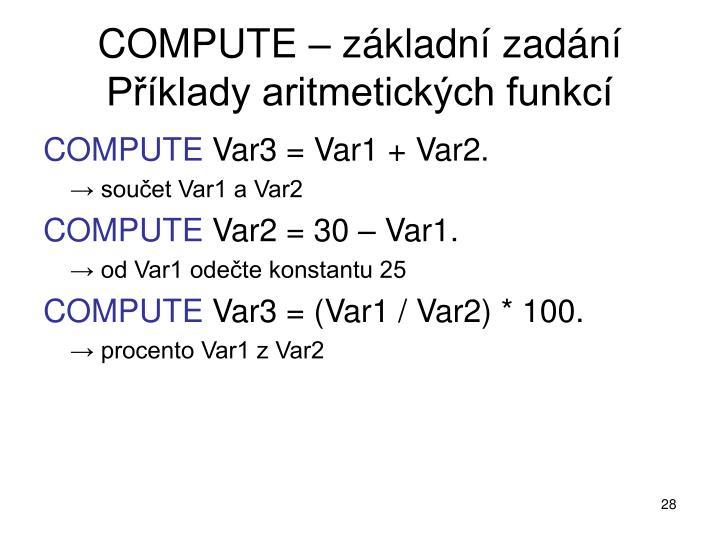 COMPUTE – základní zadání