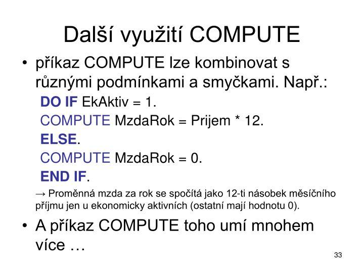 Další využití COMPUTE