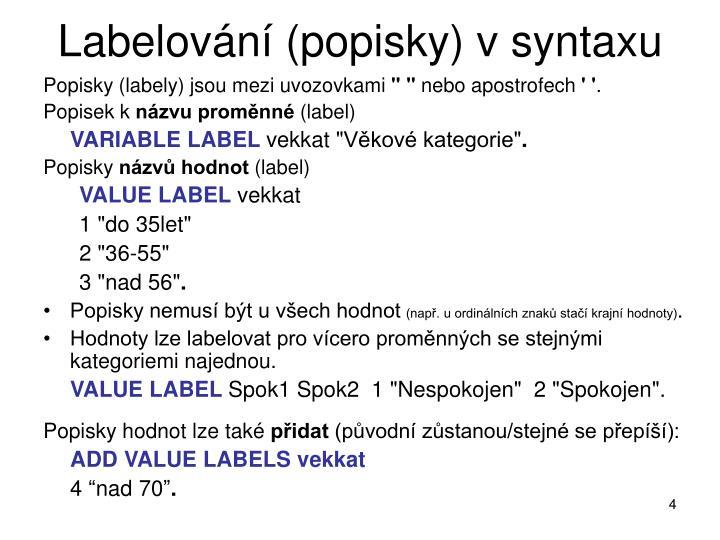 Labelování (popisky) v syntaxu