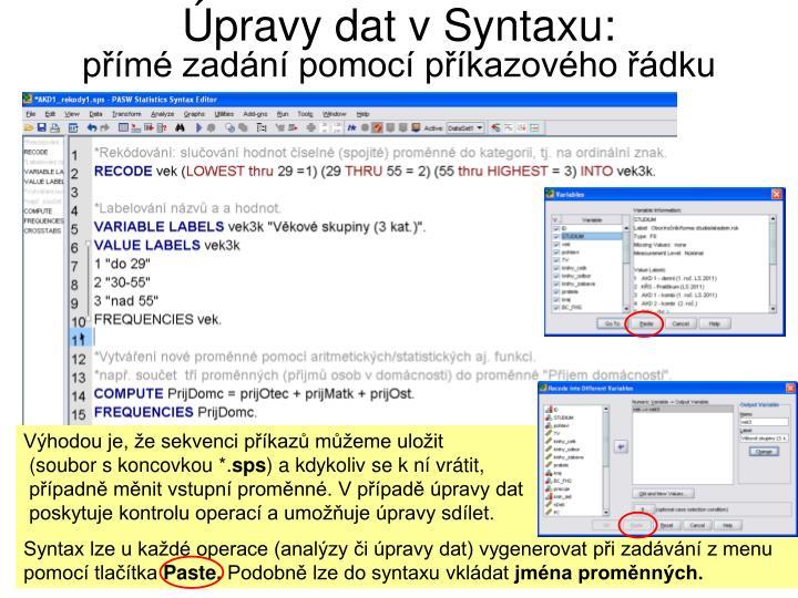 Úpravy dat v Syntaxu: