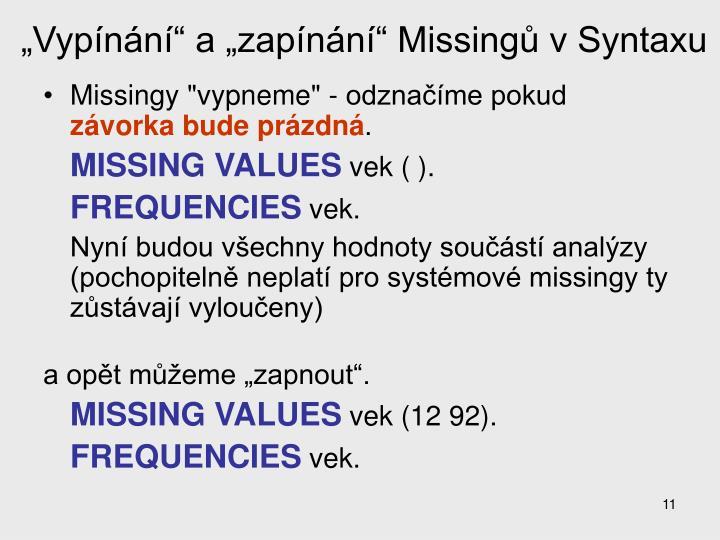 """""""Vypínání"""" a """"zapínání"""" Missingů v Syntaxu"""