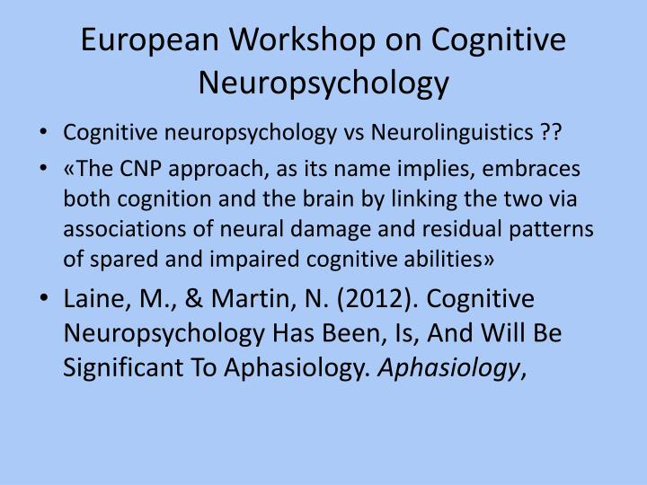 European workshop on cognitive neuropsychology1