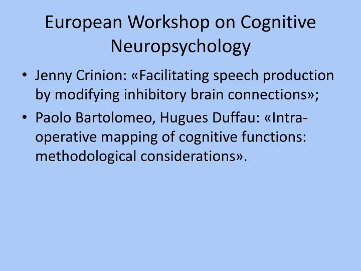 European Workshop on Cognitive Neuropsychology