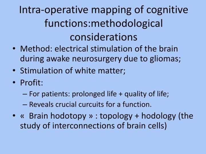Intra-operative mapping of cognitive functions:methodological considerations