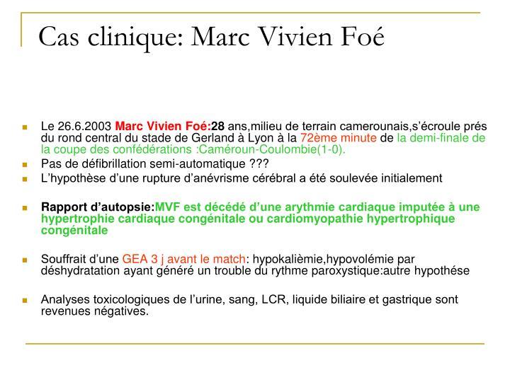 Cas clinique: Marc Vivien Foé