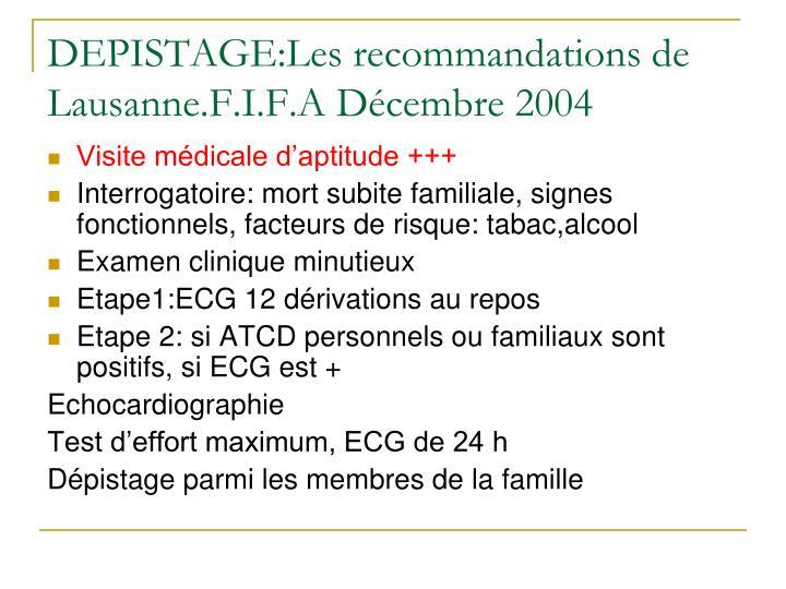 DEPISTAGE:Les recommandations de Lausanne.F.I.F.A Décembre 2004
