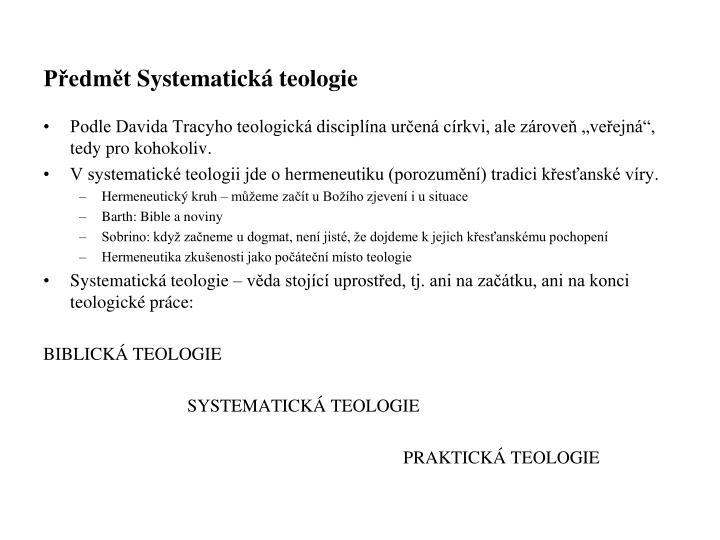 Předmět Systematická teologie