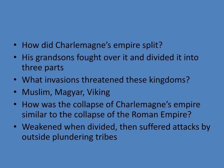 How did Charlemagne's empire split?