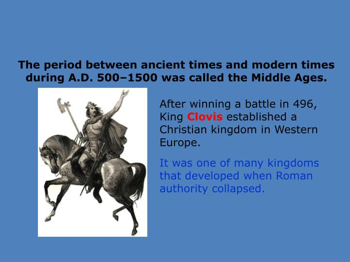 The period between ancient times and modern times during A.D.