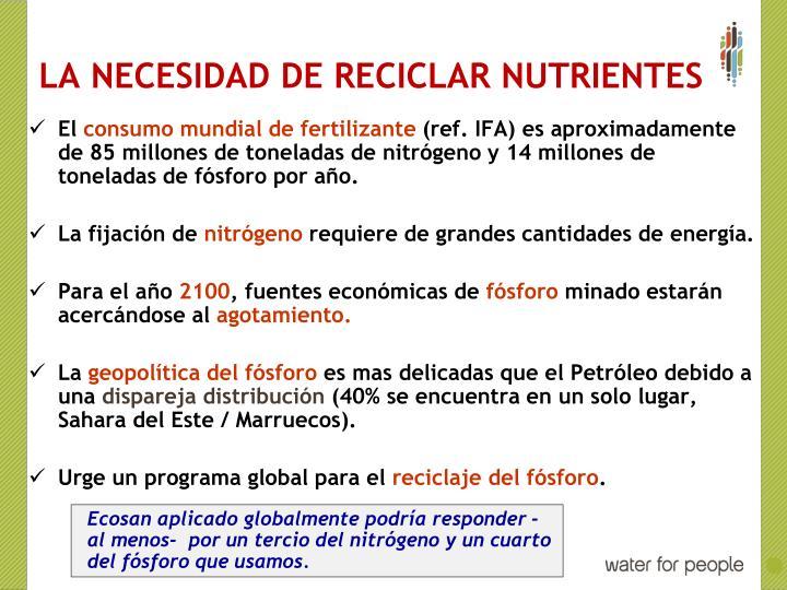 LA NECESIDAD DE RECICLAR NUTRIENTES