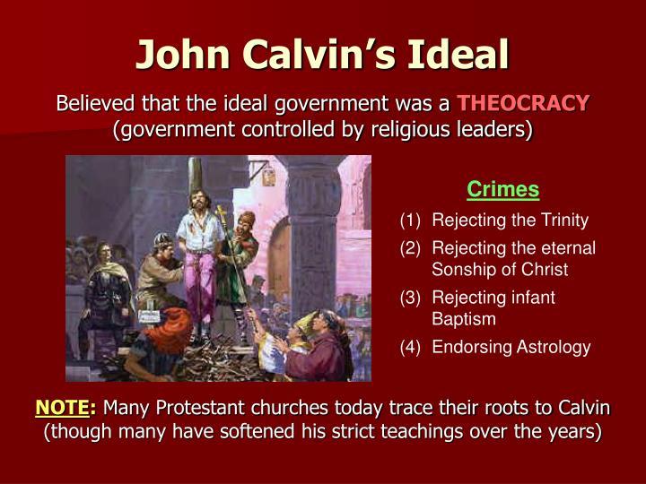 John Calvin's Ideal