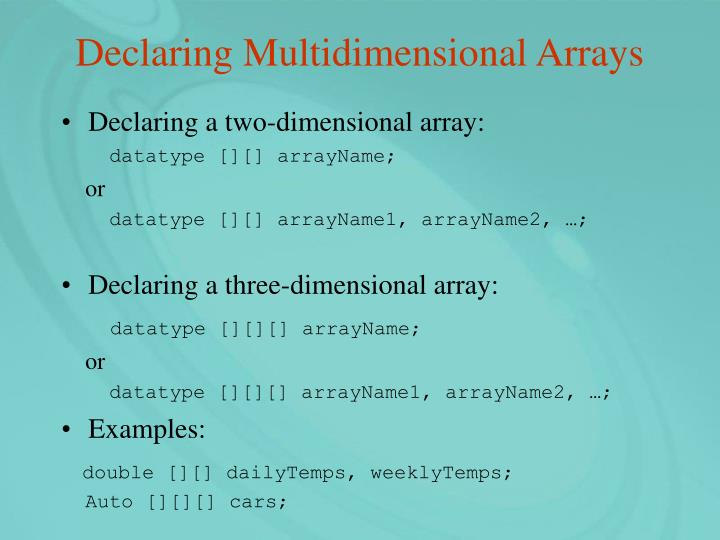 Declaring Multidimensional Arrays