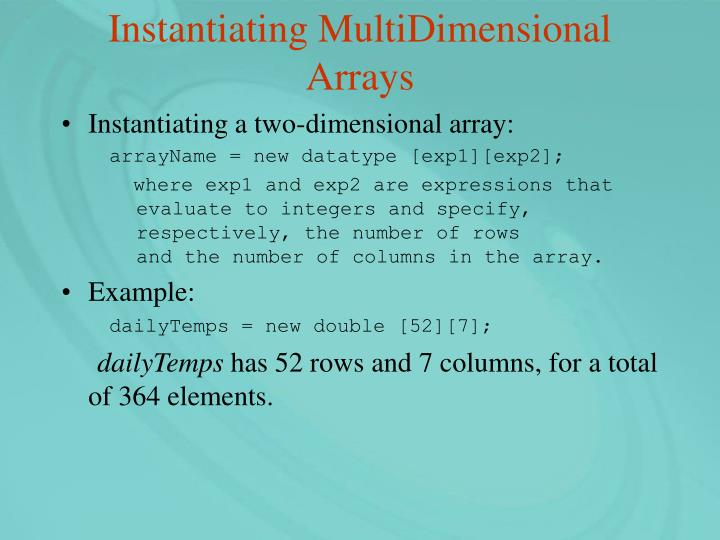Instantiating MultiDimensional Arrays