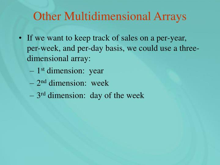 Other Multidimensional Arrays