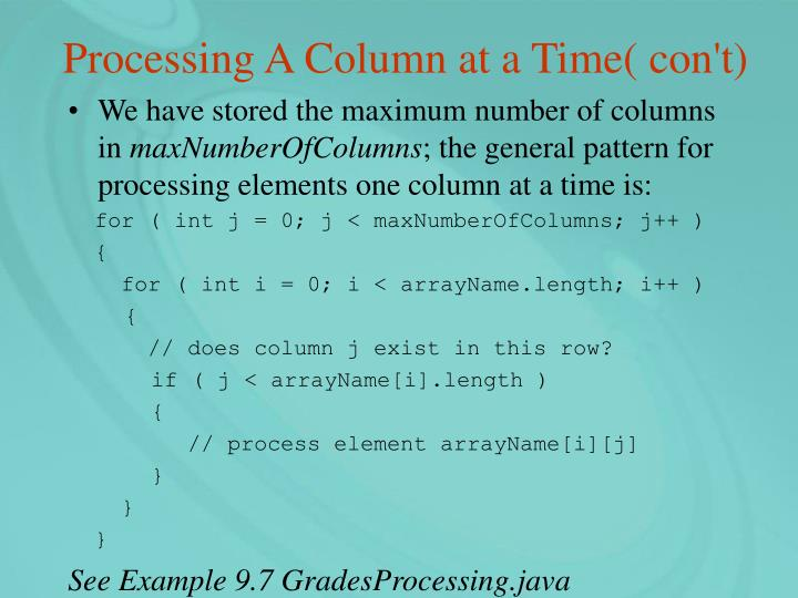 Processing A Column at a Time( con't)