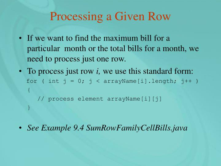 Processing a Given Row