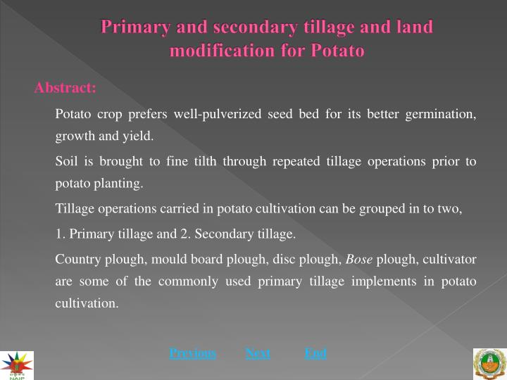Primary and secondary tillage and land modification for potato1