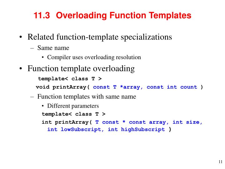 11.3  	Overloading Function Templates