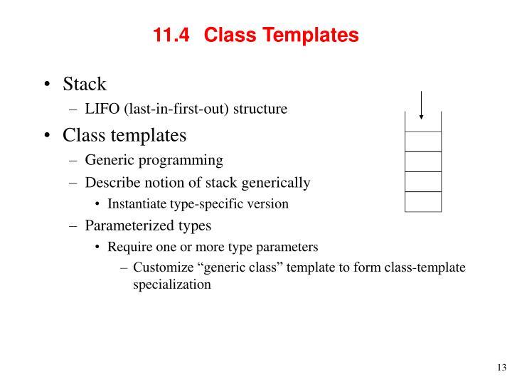 11.4  Class Templates